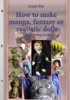 My how-to-make dolls book, under costruction by LauraPex