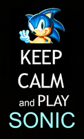 Keep Calm and Play (Classic) Sonic by SonicGal89