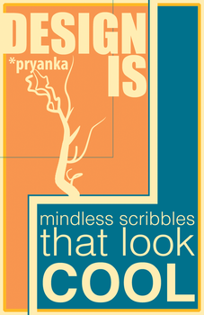 Design Is - Mindless Scribbles by Pryanka