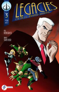 Legacies of the DCAU - Issue #3 - NOW ONLINE! by JTSEntertainment