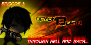 Beyond Death: Episode 1 by Grimmbound
