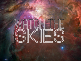 Watch The Skies by touchRED