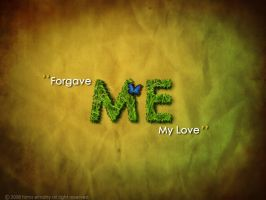 FORGAVE ME by jooyousef