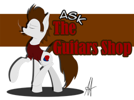 [MLP] Ask the Guitars Shop by Ardas91
