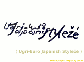 Ugri-Euro Japanish Styleze' by Dreamplayer