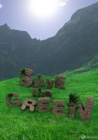 Save The Green 3D Poster Design by MAEDesign
