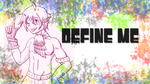 Define Me by Cody-Tailor