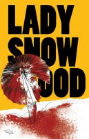 Lady Snow Blood by RobPaolucci