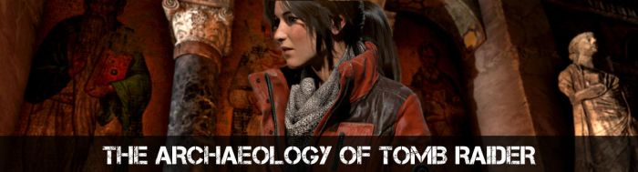 The Archaeology of Tomb Raider - Blog Header by TombRaiderArch