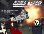 Clerks May Cry.....alot by WolfgangTiefdonner