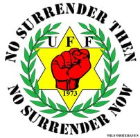 U.F.F NO SURRENDER EVER by loyalist1690