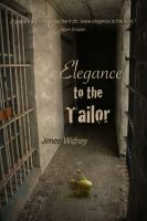 Elegance to the Tailor by Windflug