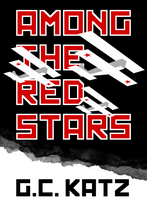 Among the Red Stars Mock Cover II by gckatz