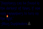 Albus Percival Wolfric Brian Dumbledore Quote 1 by WildCat1914