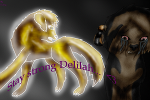 Stay Strong Delilah... by Azul-Assassin