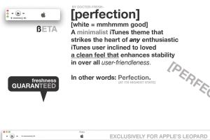 perfection. iTunes Theme by docter-fresh