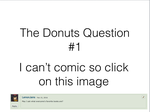 Donuts Q+A, Question 1 by Coolguysevensevensev