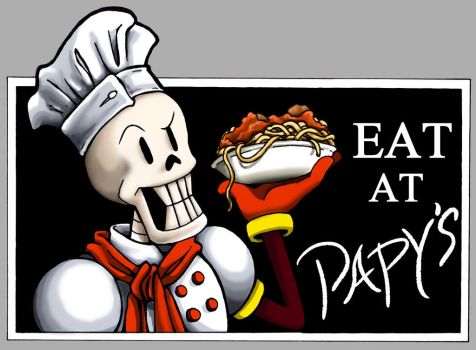 Eat at Papy's by Fred-Weasley