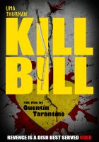 Kill Bill Poster by thedemonknight
