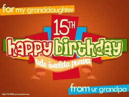 Happy Birthday GrandDaughter by theXIVdesigns