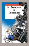 Il domatore di automobili by Drawlight