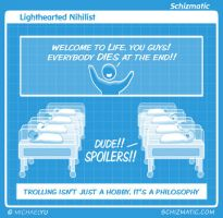 Lighthearted Nihilist by schizmatic
