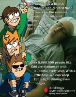 Leukemia Awareness Poster 1 - Edd Gould by SuperSmash3DS