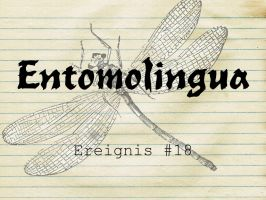 Entomolingua: Ereignis #18 by AmmoniteFiction
