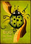 Bug in the system by sneizzzy