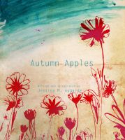 Autumn Apples - Front Cover by myspeedofdark