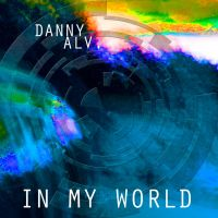 Danny Alv. - In My World single by The-H-Person