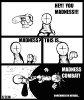 THIS IS MADNESS... by animalalf