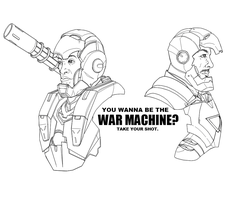 YOU WANNA BE THE WAR MACHINE? by b-dangerous