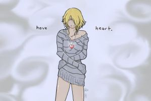 have heart. :editted AGAIN: by JINXtheLUCKY93