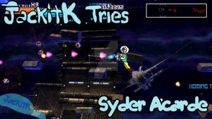 JackitK Tries Syder Acarde Title Card by JackitK