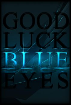 Good luck blue eyes by Sisth