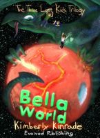 Three Lost Kids: Bella World by youngyoda13