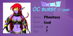 Phantasy : Oc Burst Id Card by Metamine10