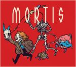 MORTIS by phthalovs