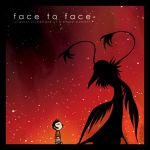 FACE to FACE by melanotelia
