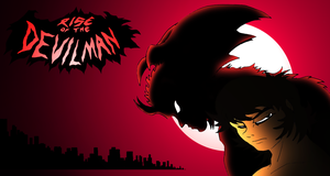 Rise of The Devilman poster by NickinAmerica