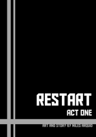 Restart Act One - Title Page by A-R-Q