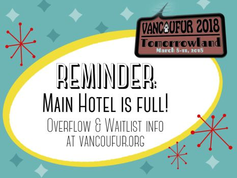 Hotel Full: Overflow and Waitlist information by Vancoufur