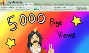 5000 VIEWS YAY by my-darkness