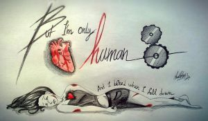 But I'm only human by PatyKasagai
