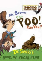 Mr. Brown Can Poo, Can You? by KAdDigArt