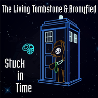 The Living Tombstone and Bronyfied - Stuck in Time by ThatAsianMike