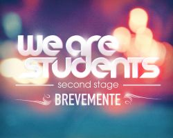 We Are Students Second Stage Teaser by BK1LL3R