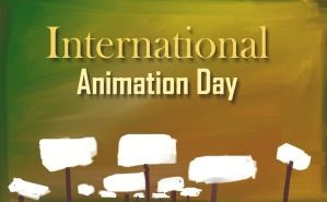 International Animation Day by rush2anthony