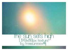 The Sun Sets High by treasuresex